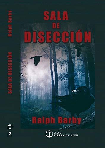 sala de disección de Ralph Barby