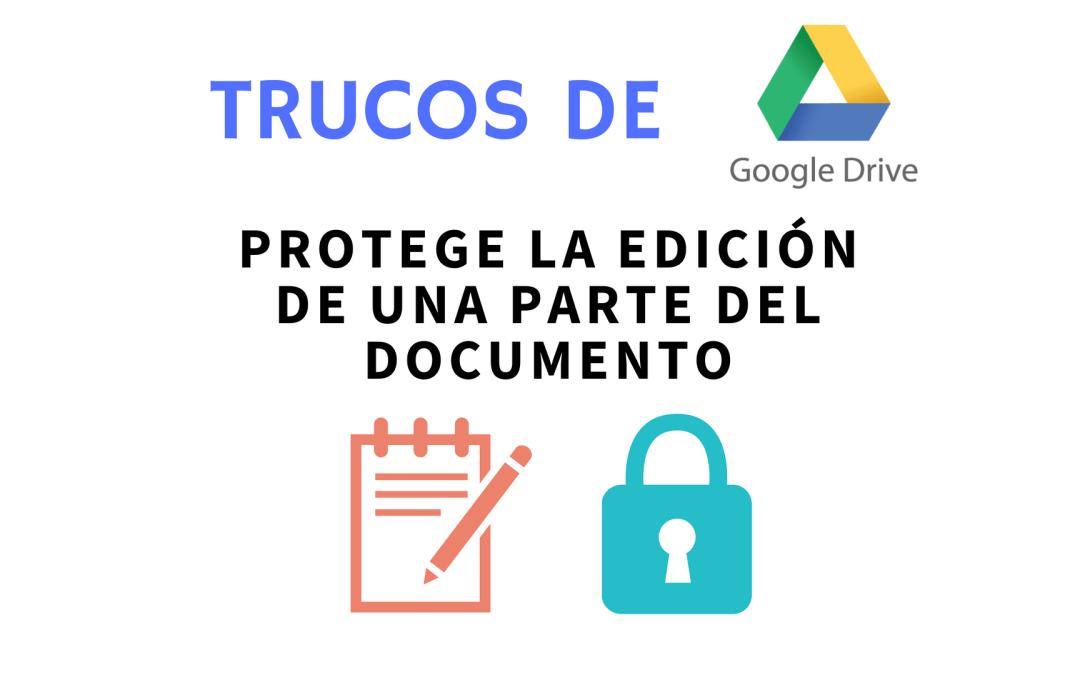 Proteger partes de una hoja de cálculo de Google (Google Spreadsheets)