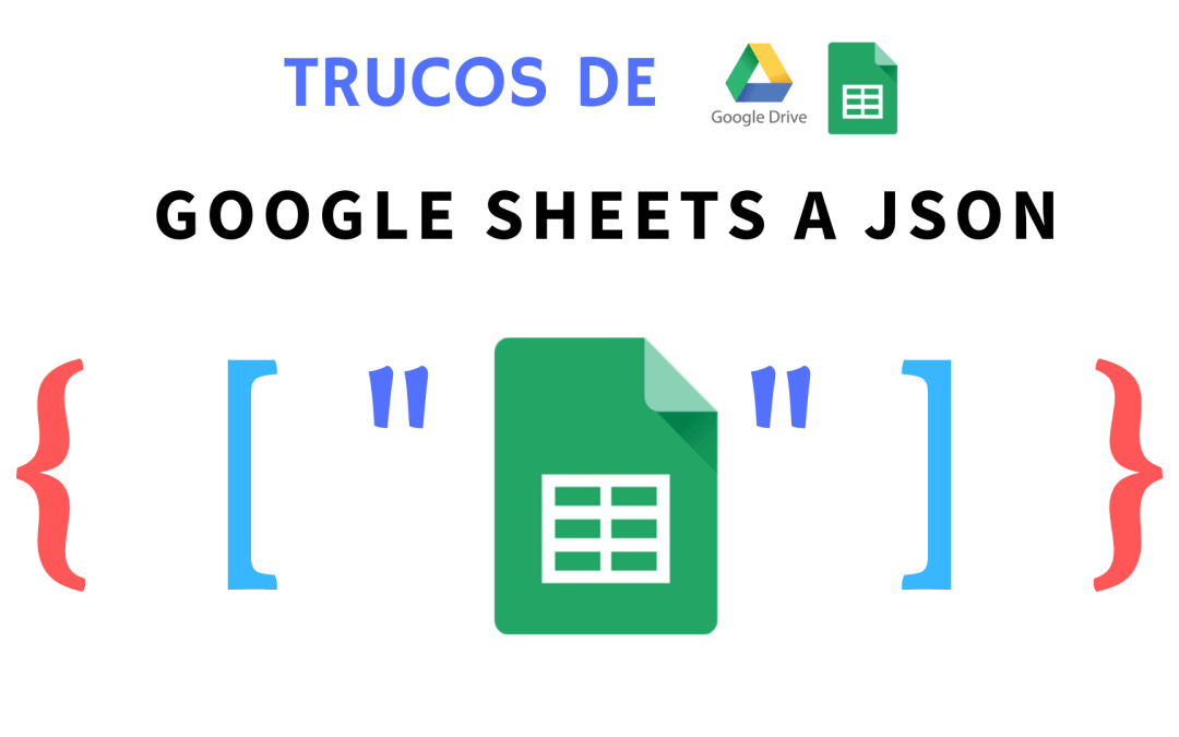 Exportar Google Sheets a JSON