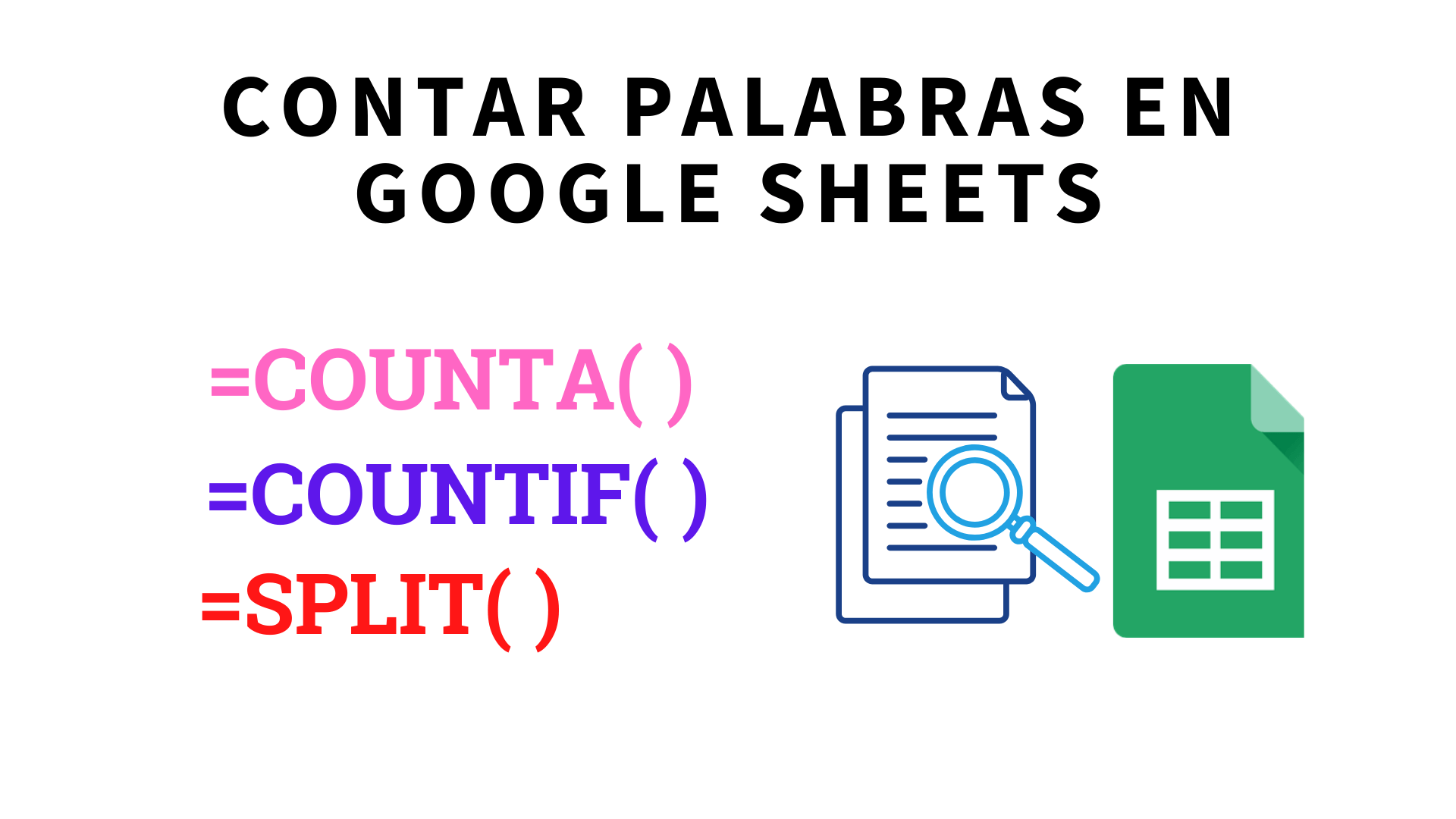 Contar palabras en Hojas de Cálculo de Google (Google Sheets)