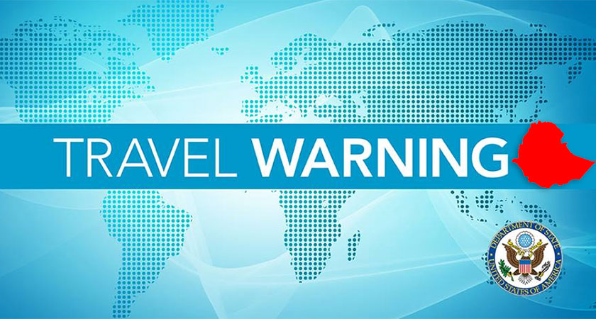 U.S and U.K. issue travel warnings to their citizens planning travel in Ethiopia