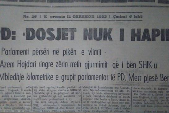 Qershor 1993: Kur Azem Hajdari përgjohej nga SHIK-u dhe përjashtohej nga parlamenti