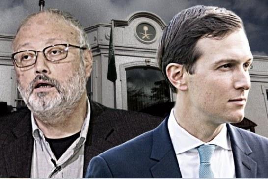 Kongresmeni amerikan: pse Jared Kushner ka dorë në vrasjen e gazetarit saudit