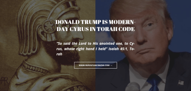 Donald Trump Is Modern-Day Cyrus In Torah Code
