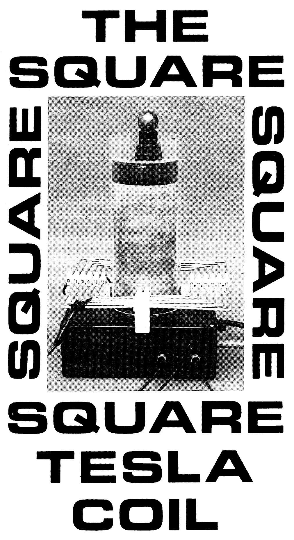 hight resolution of the square tesla coil