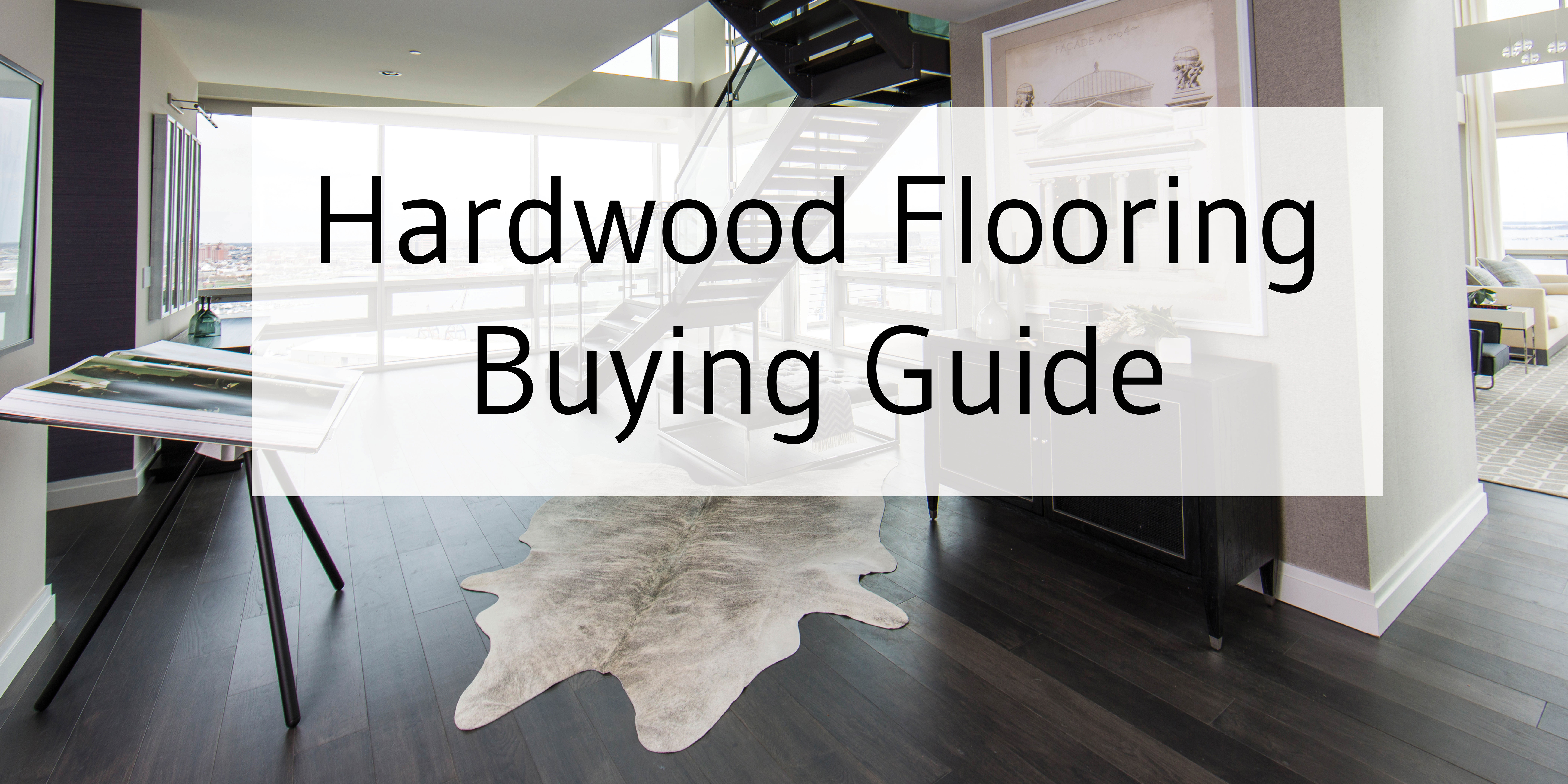 Buying guide: how to shop for hardwood floors.