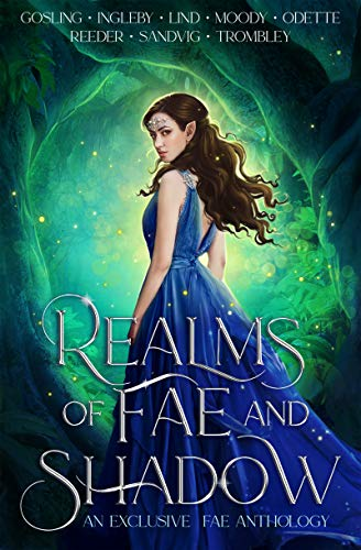 Realms of Fae and Shadow – An Exclusive Fae Anthology