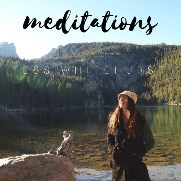 Tess Whitehurst - Free Downloads - Meditations