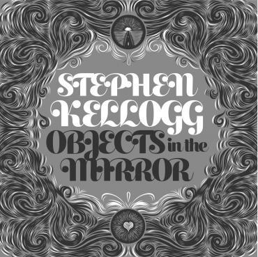 Resultado de imagen de stephen kellogg objects in the mirror
