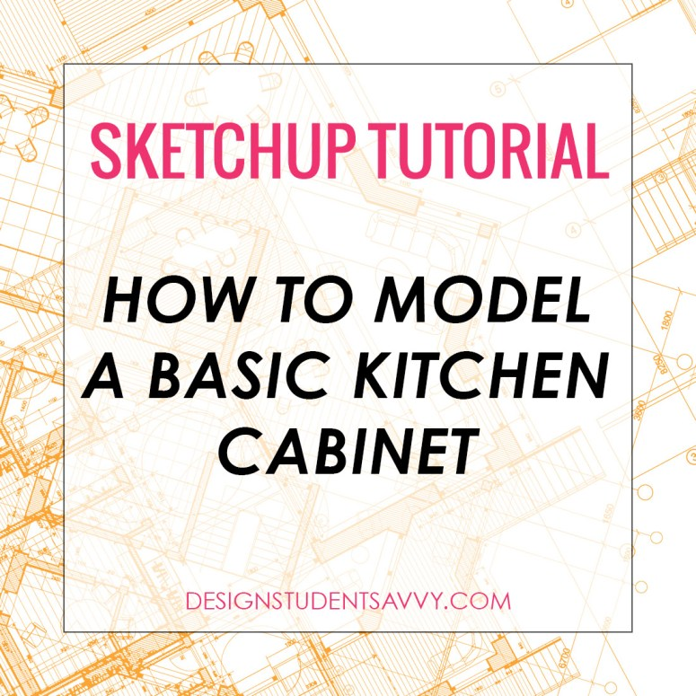 How to Draw a Basic Kitchen Cabinet in SketchUp
