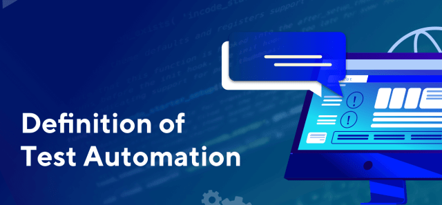 Definition of Test Automation