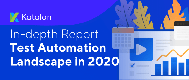 Test Automation Landscape in 2020 Report