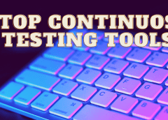 Top 10 Continuous Testing Tools   2021 Updated