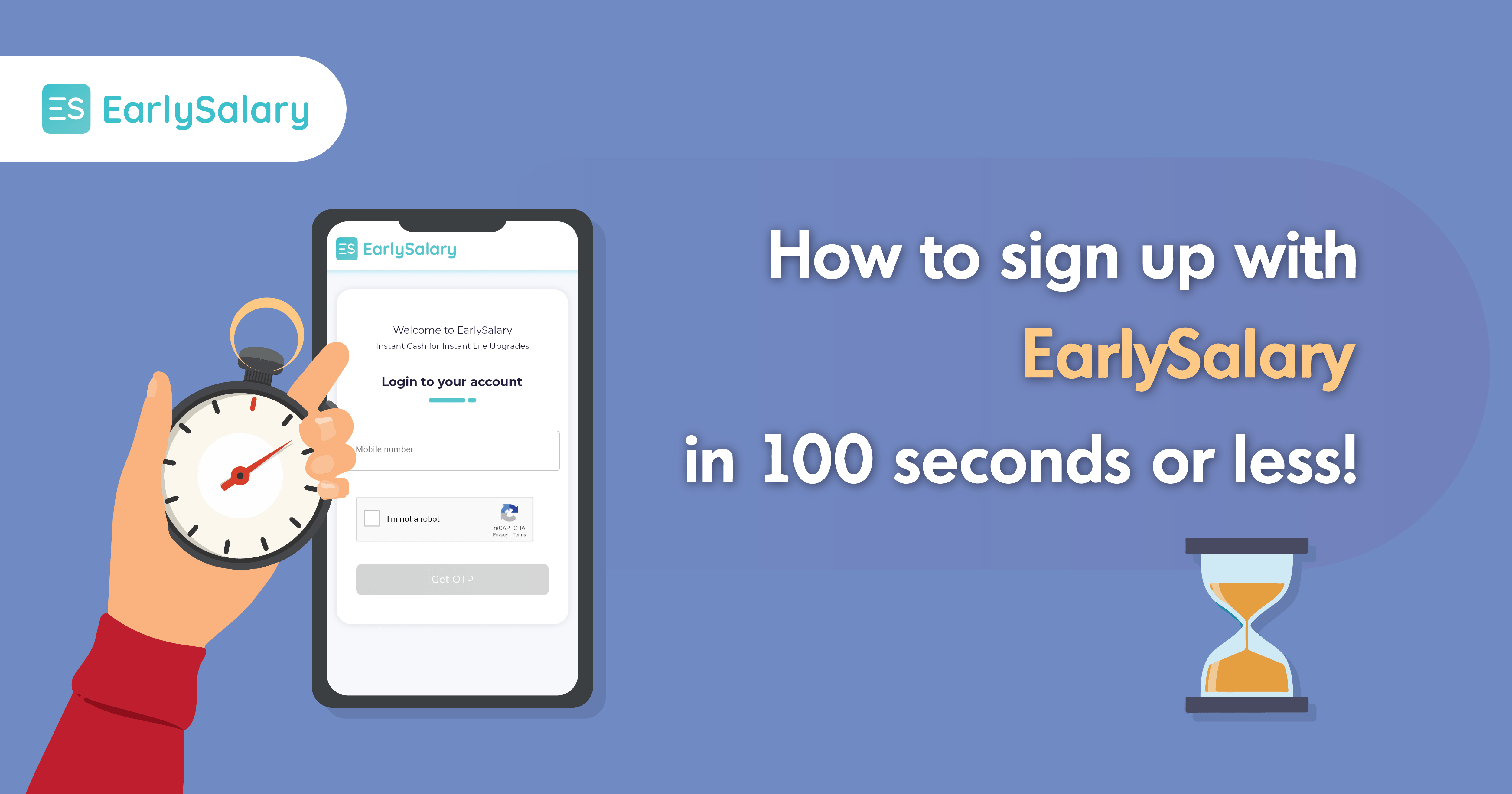How to sign up with EarlySalary in 100 seconds or less