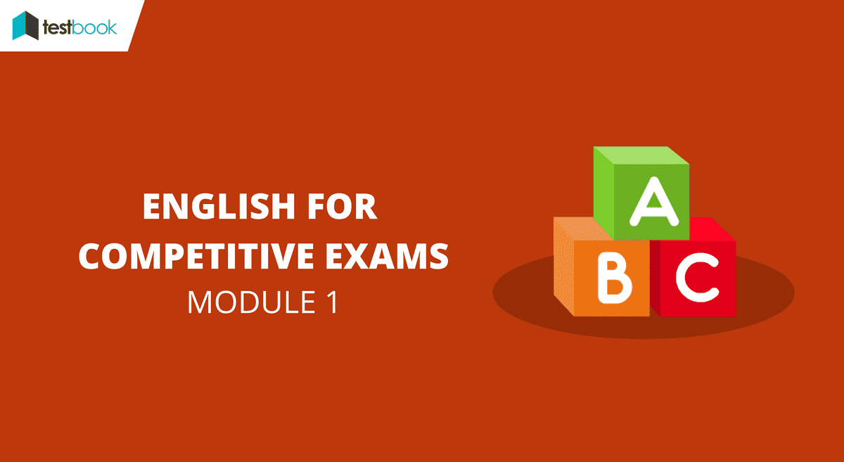 English for Competitive Exams Module 1