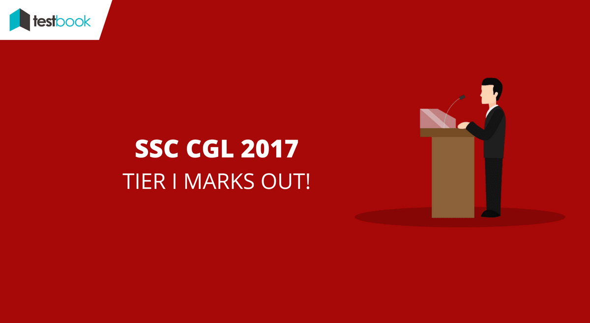 SSC CGL Tier I Marks 2017 Out