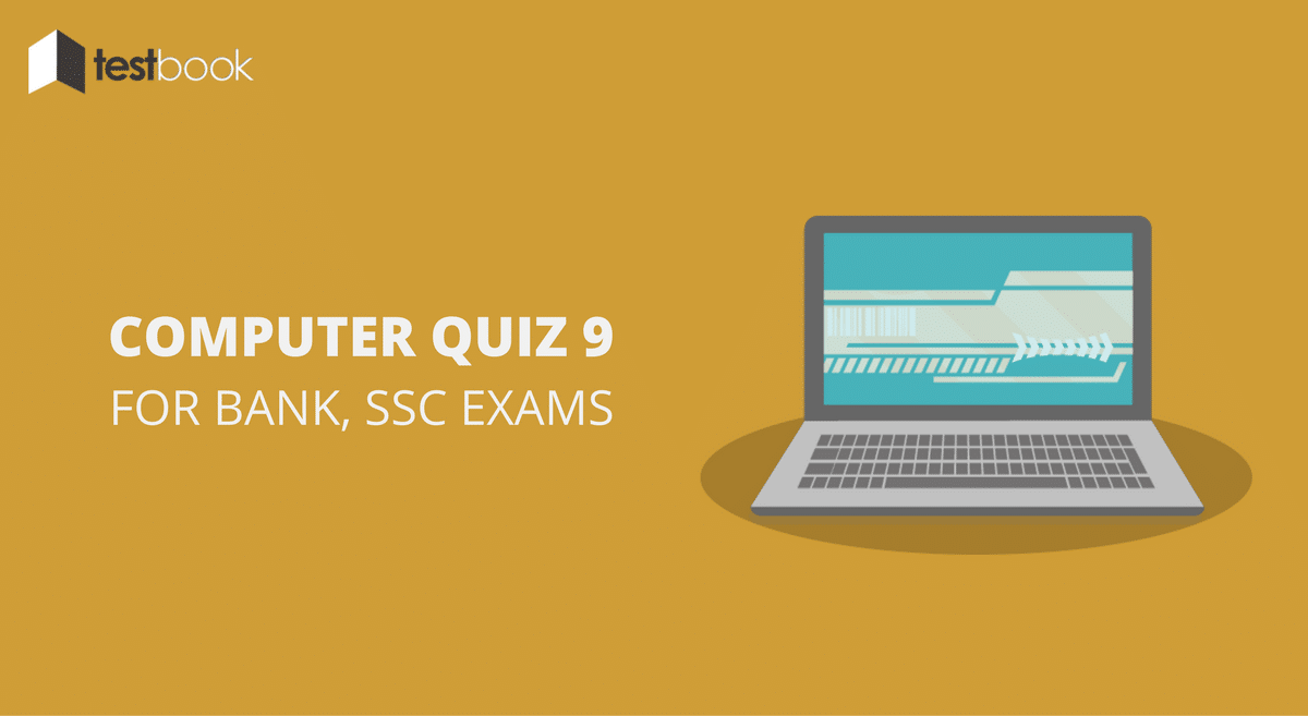 Computer Quiz 9 for Bank, SSC & Other Exams