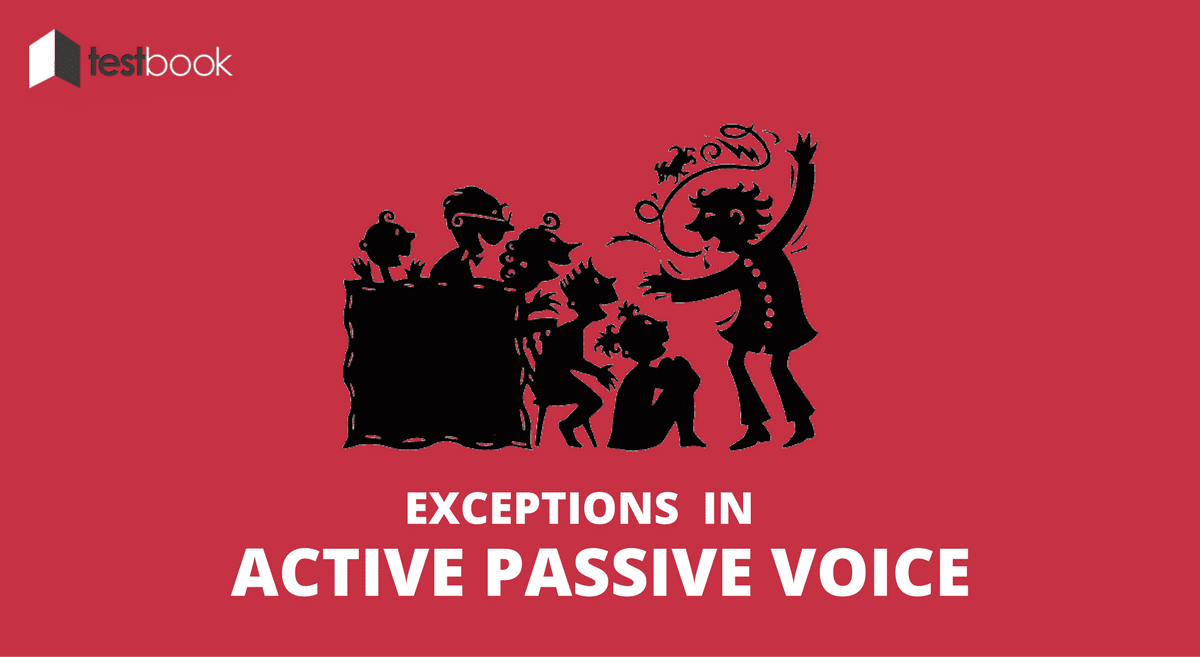 Exceptions in Active Passive Voice - All Advanced Cases