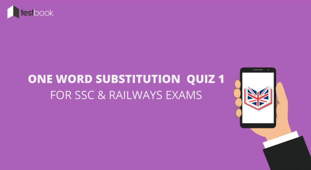 One Word Substitution Quiz 1 for SSC Exams