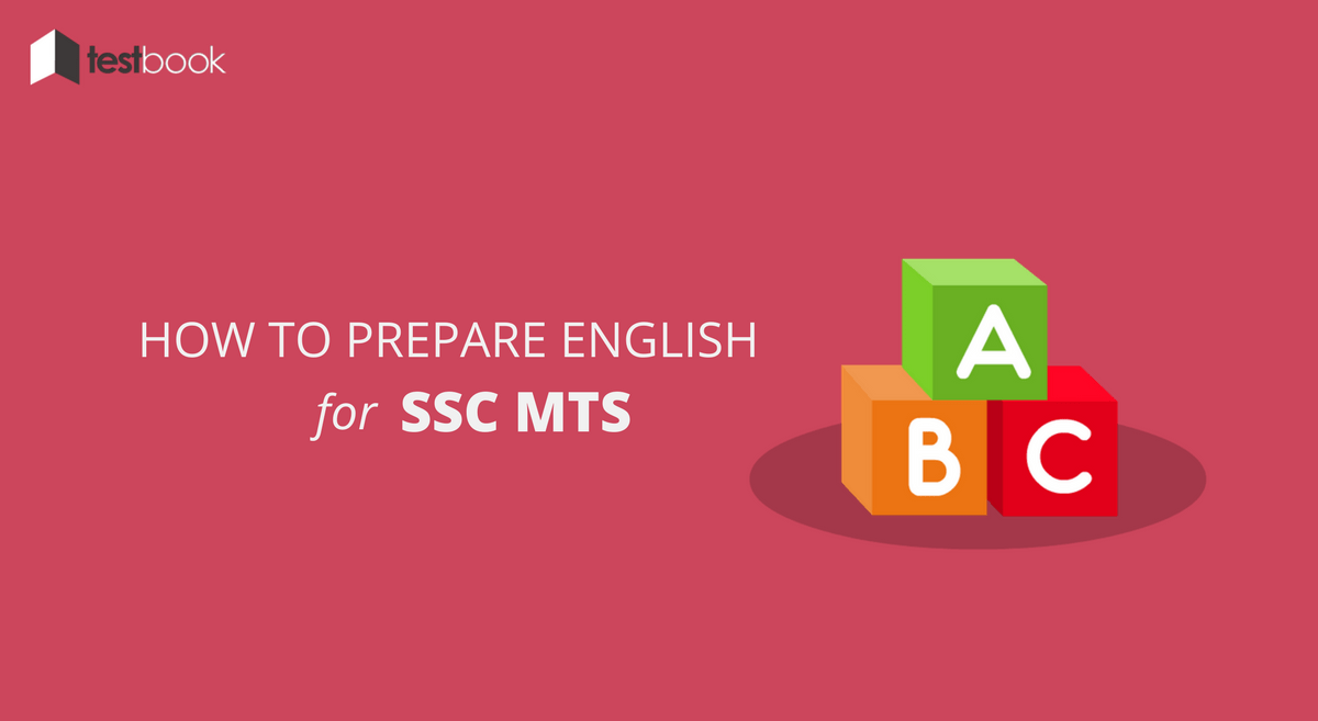 5 Expert SSC MTS English Tips - How to Prepare & Ace the Exam