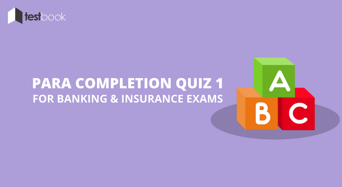 Para Completion Quiz 1 for Banking & Insurance Exams