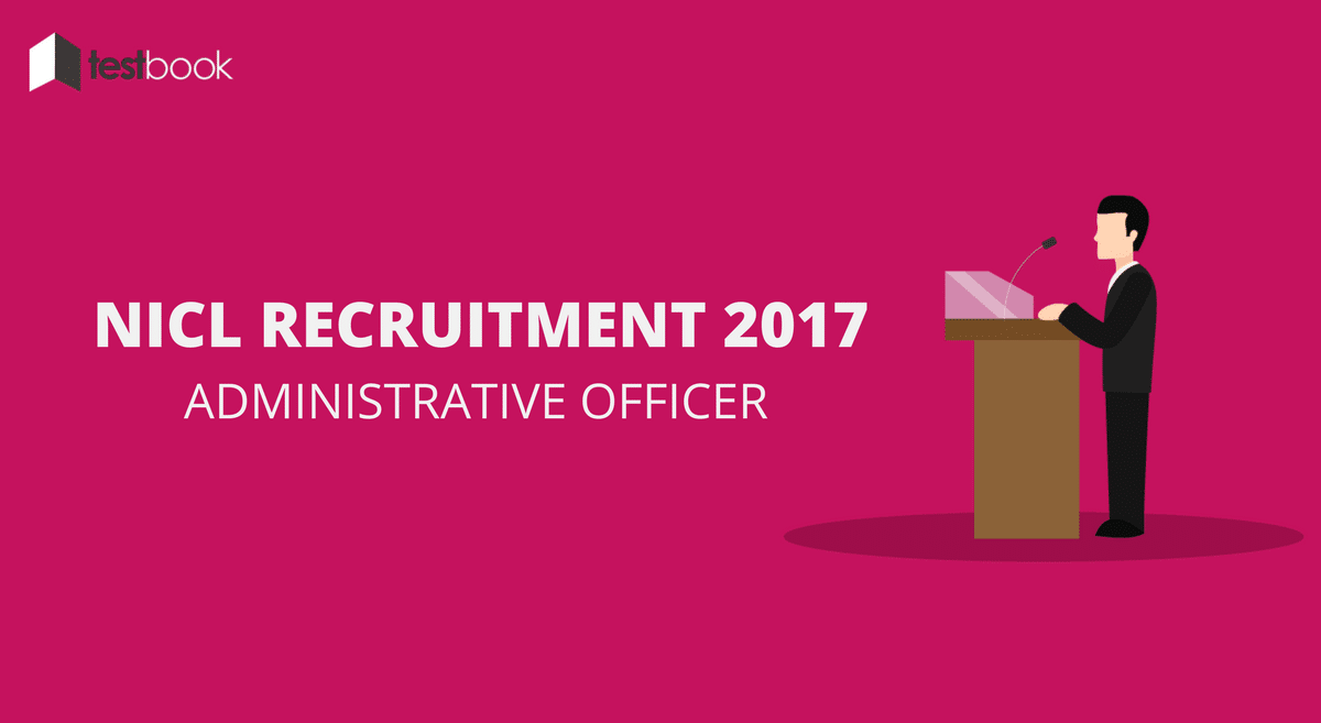 NICL Recruitment 2017 - Administrative Officer