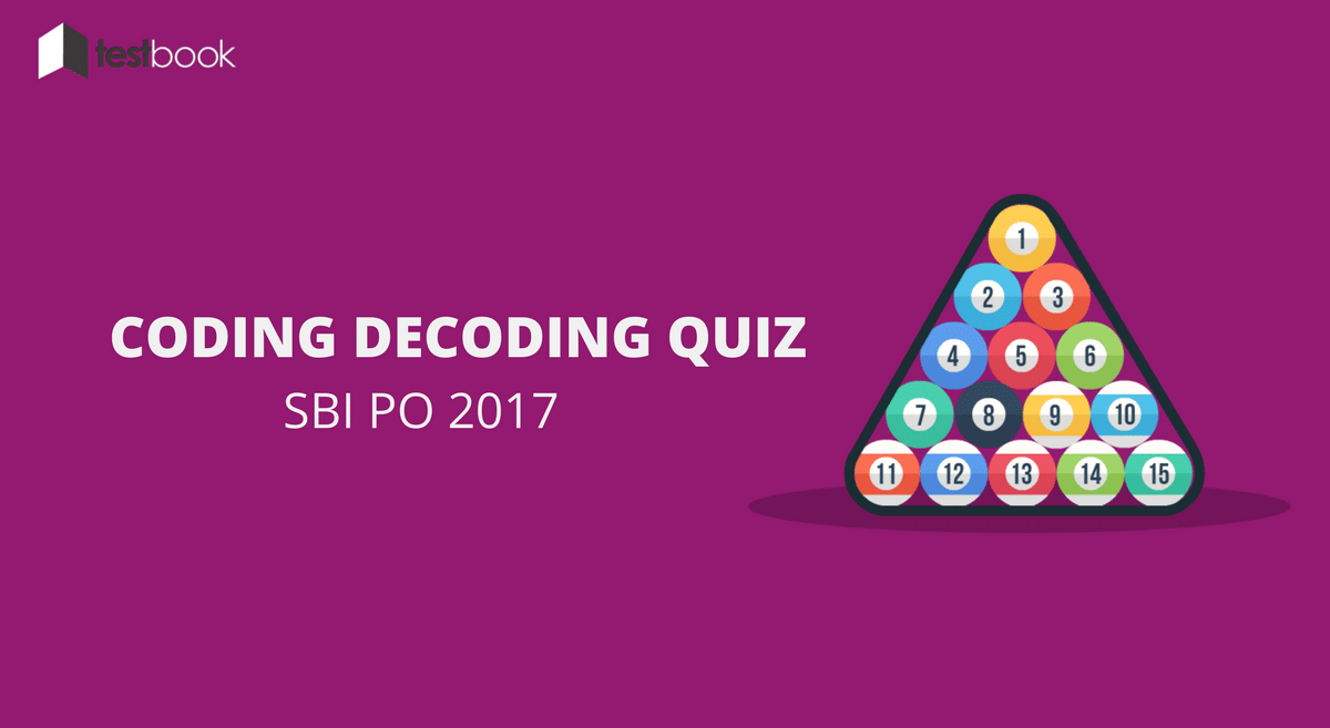 Basic Level Coding Decoding Quiz SBI PO 2017