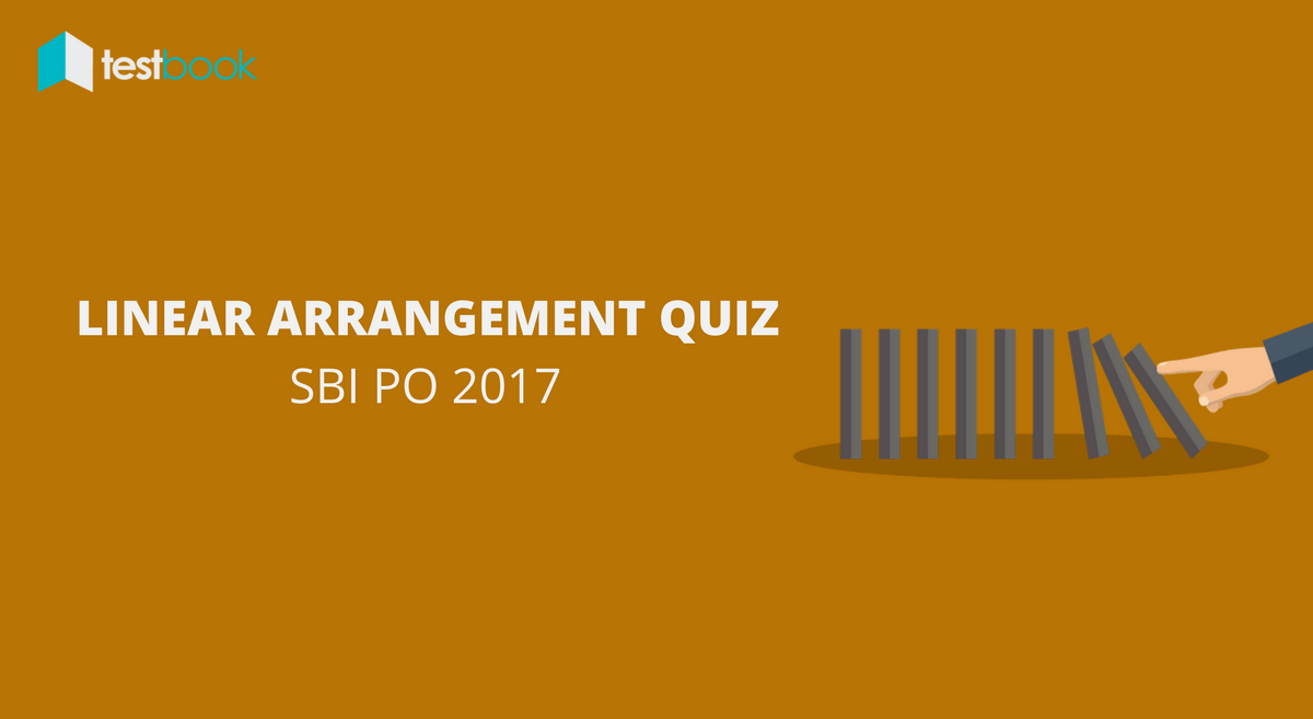 Basic Level Linear Arrangement Quiz SBI PO (Single Row) 2017