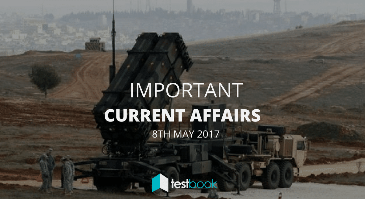 Important Current Affairs 8th May 2017 with PDF