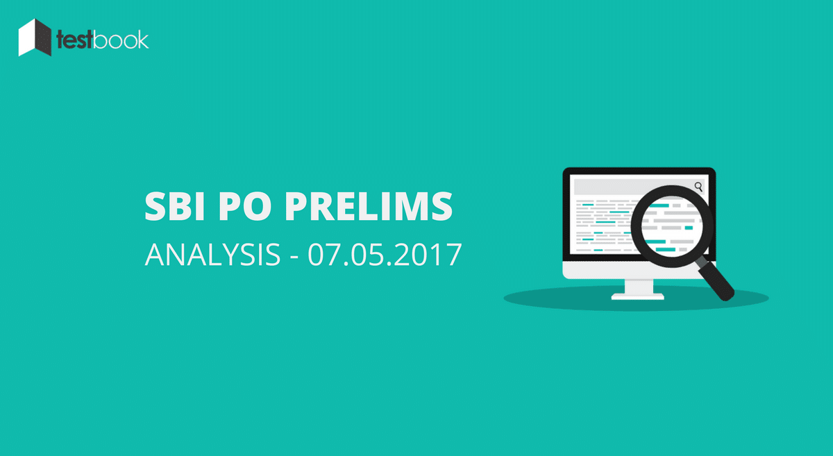 SBI PO Analysis for 7th May 2017