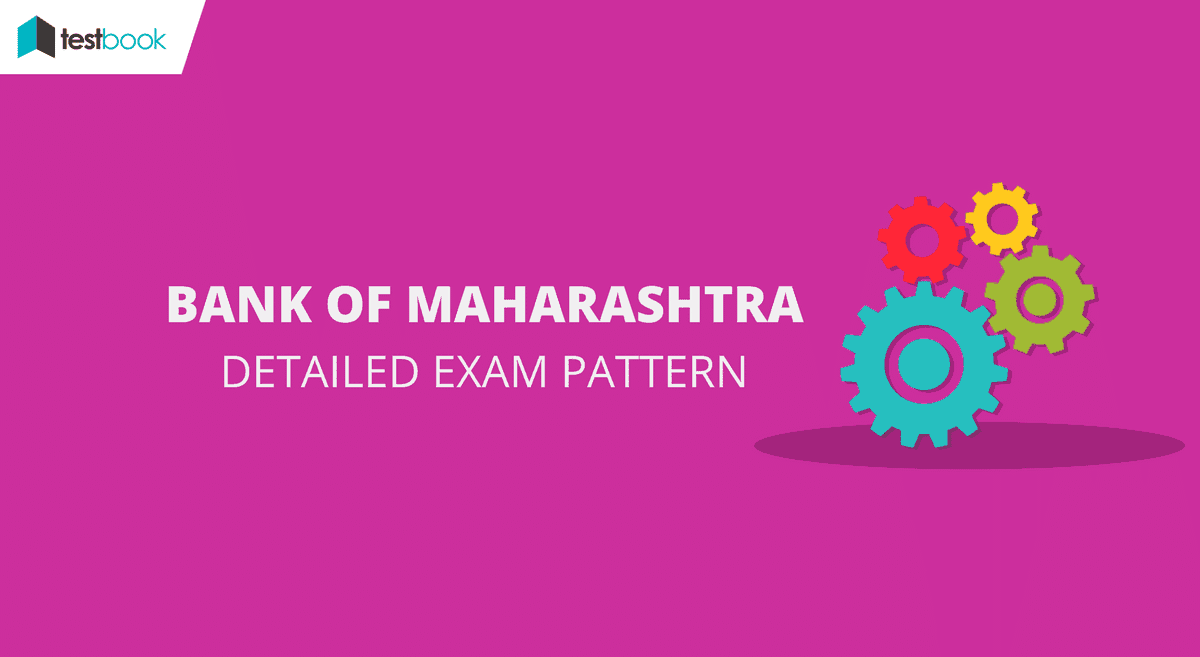 Bank of Maharashtra Exam Pattern