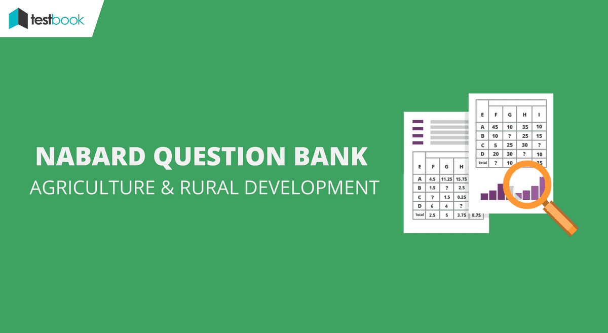Question Bank for NABARD Agriculture and Rural Development 2017