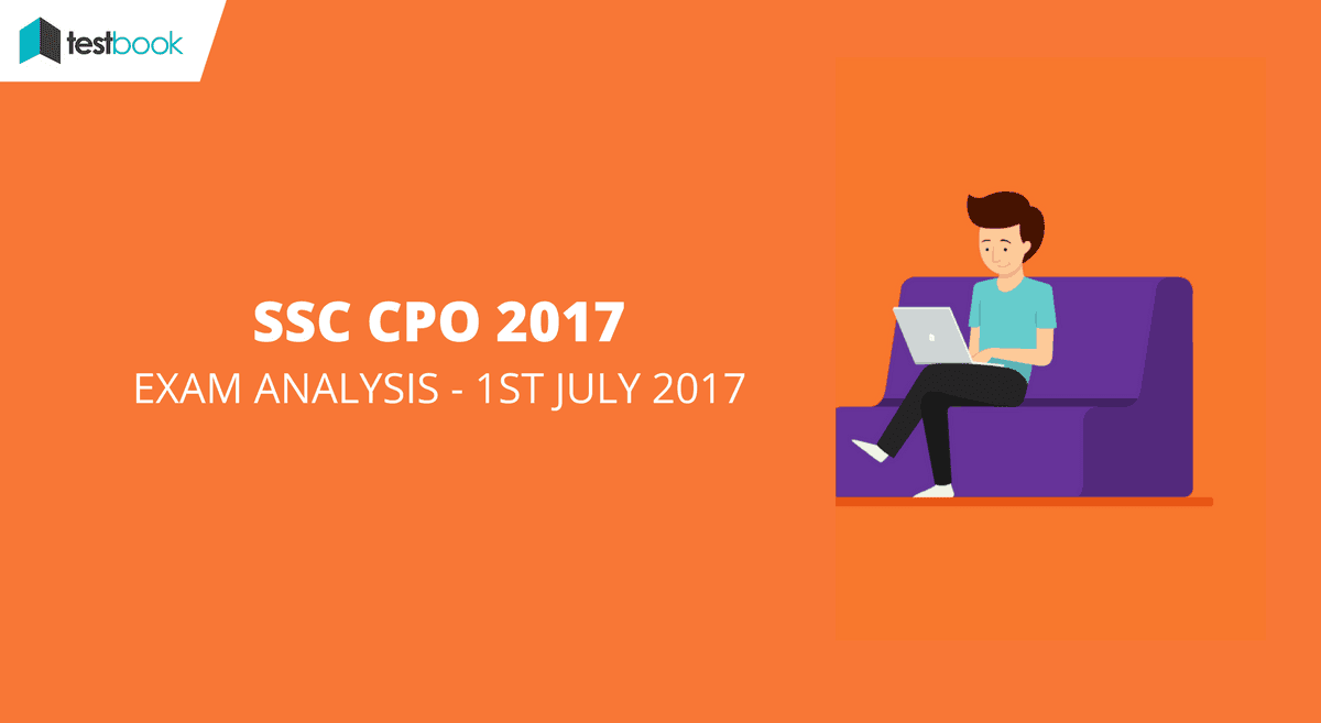 SSC CPO Analysis 1st July 2017 Tier I (All Slots)