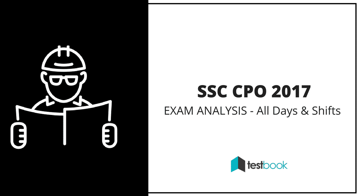 SSC CPO Analysis for Exam 2017 - All Days and Slots