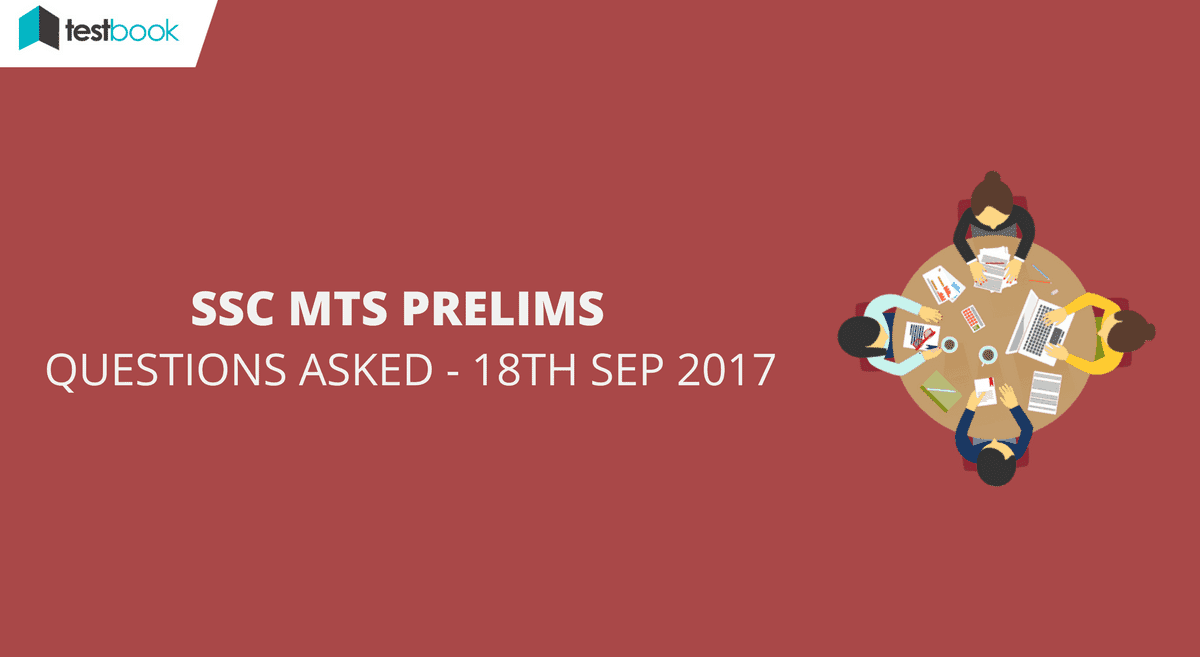SSC MTS Questions Asked 18th September 2017