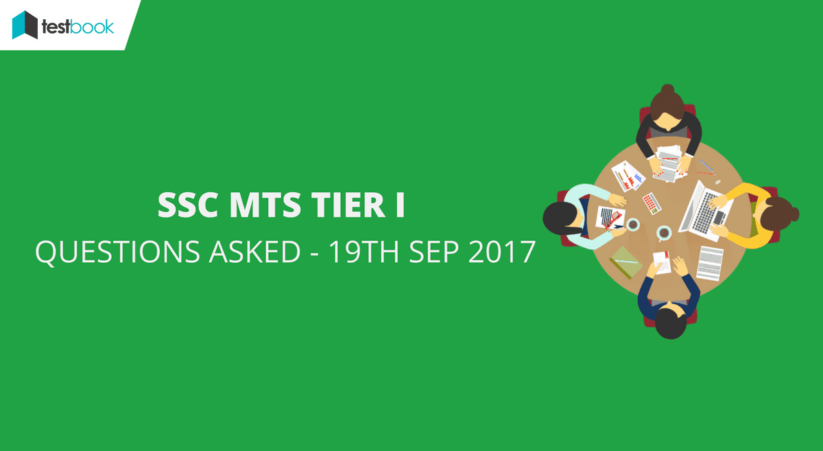 SSC MTS Questions Asked 19th September 2017 Testbook