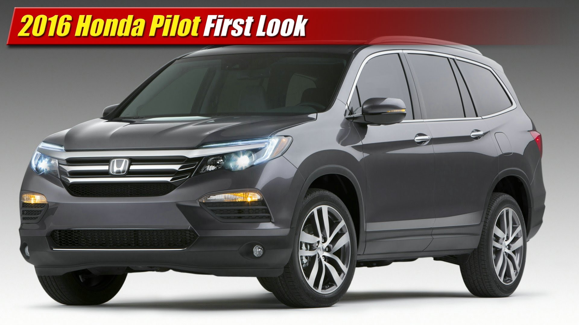 First Look 2016 Honda Pilot  TestDrivenTV