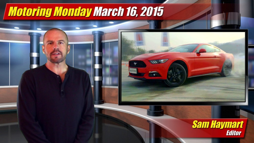 Motoring Monday March 16th 2015 TestDrivenTV