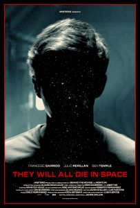 "Poster zum Kurzfilm ""They Will All Die In Space"""