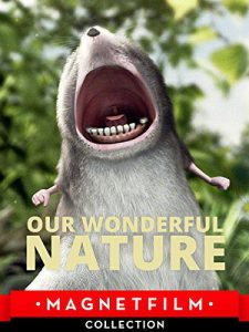"Poster zum Kurzfilm ""Our wonderful Nature"""