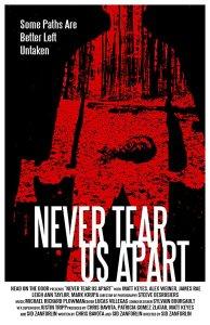 """Poster des Kurzfilms """"Never tear us apart"""""""