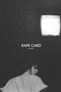 "Poster zum Kurzfilm ""Rape Card"""