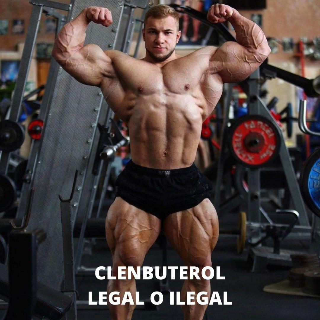 CLENBUTEROL ES LEGAL O ILEGAL