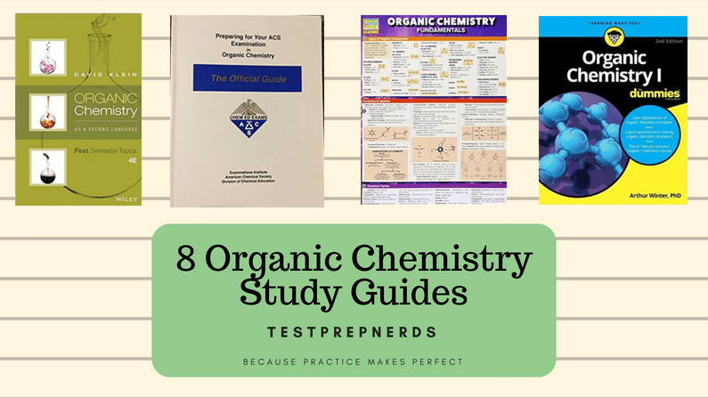 8 Awesome Organic Chemistry Study Guides Updated For 2019