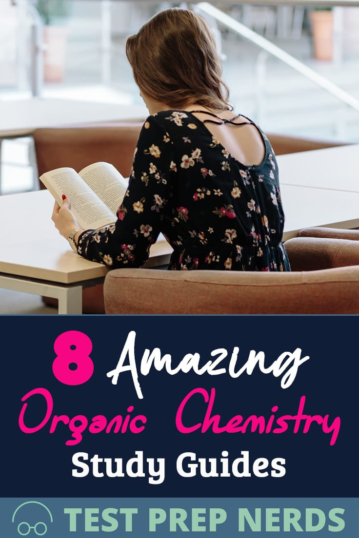 8 Awesome Organic Chemistry Study Guides [updated for 2019]