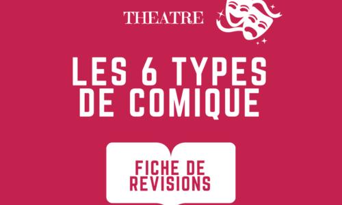 Théâtre : les 6 types de comique