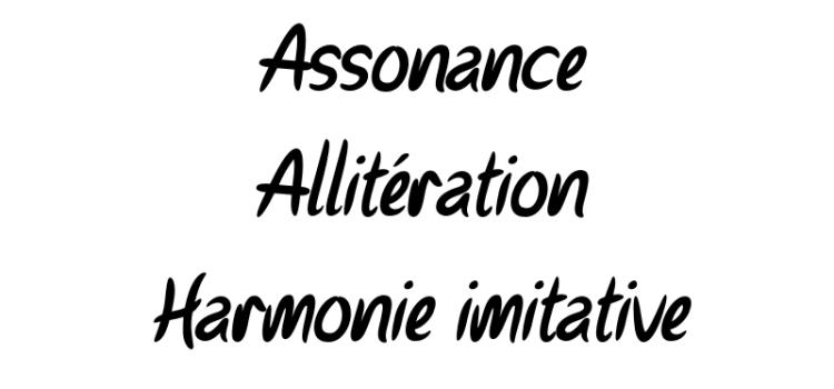 Jeux de sonorités : assonance, allitération et harmonie imitative