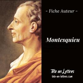 Fiche Auteur – Montesquieu