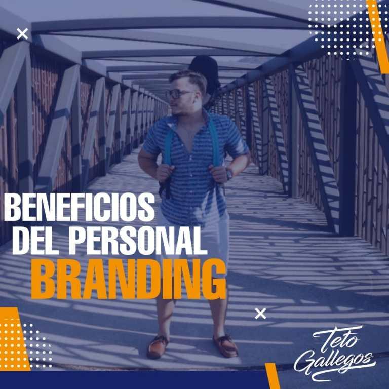 ¿Cuáles son los beneficios del Personal Branding?