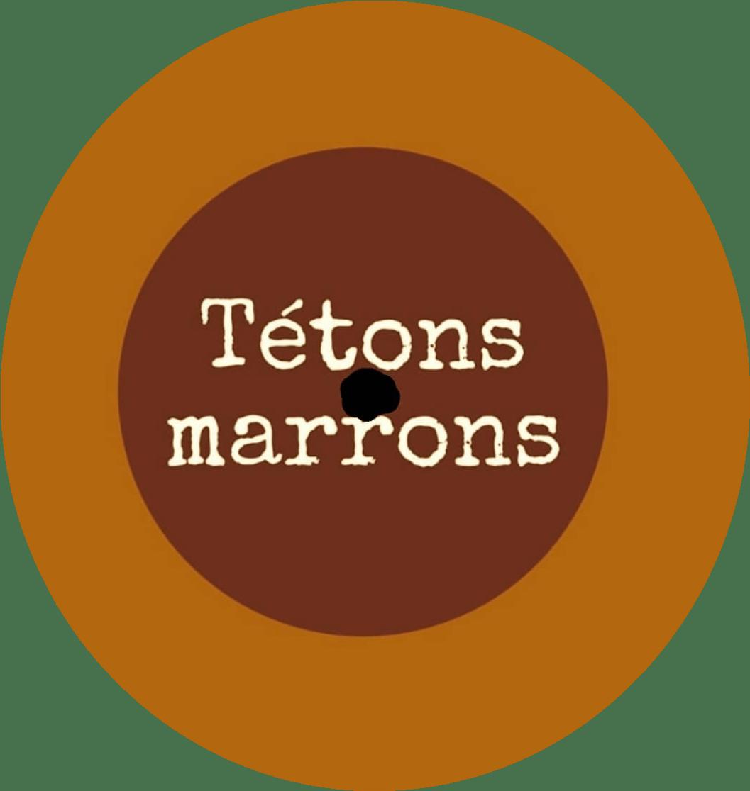 Tétons Marrons
